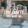 Tom Zanetti x Sadie Ama - You Want Me (92 Sounds Remix)