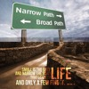 the narrow road to LIFE