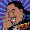 Rockstar Crazy - K Camp