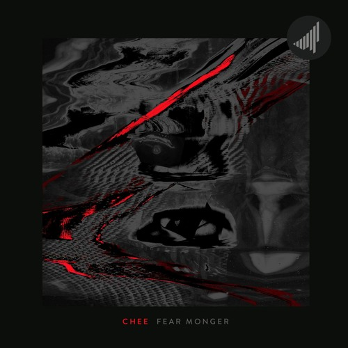 Chee - Fear Monger (OUT NOW)