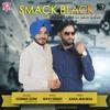Smack Black Gurmit Soni Ft Navi Singh Latest Punjabi Song 2017