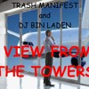 DJ Bin Laden - View From the Towers (Prod. Trash Manifest)