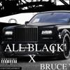 ALL BLACK  [BRUCE WAYNE] - PRINCE B.C. - OFENT