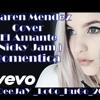 DEEjAy LoCo HuGo 2k17 El Amante - Nicky Jam (Version Karen Méndez & Juacko)