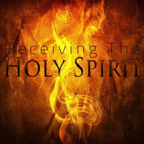 Receiving The Holy Spirit