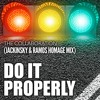 THE COLLABORATION - Do It Properly (Jackinsky & Alex  Ramos Homage Mix)FREE DOWNLOAD