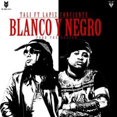 Tali Ft. Lapiz Conciente - Blanco Y Negro