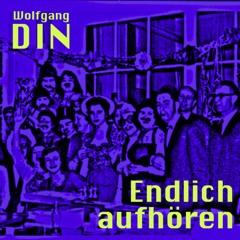 Wolfgang DIN: Leider Illegal (Warum bin ich so unentspannt)