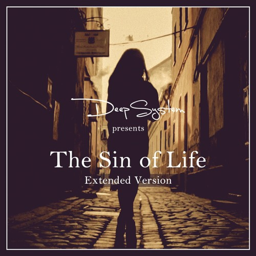 The Sin Of Life [Extended Version]