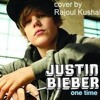 One Time(justin bieber)