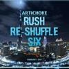 Rush Re-Shuffle Six