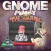 Gnome - Pinky and the brain (SUB SALUTE FREEBIE)