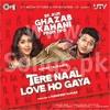 Tere Naal Love Hogya - Piya O Re Piya