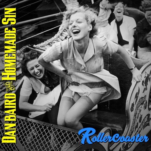 Dan Baird And Homemade Sin - Rollercoaster