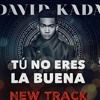 David Kada @DavidKadaMusic - Tu No Eres La Buena @CongueroRD @JoseMambo
