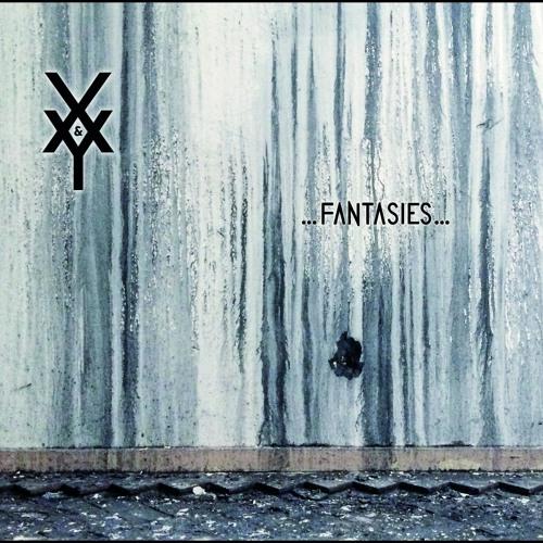 X&Y - Fantasies