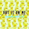 Put It On Me (LASHAWN BOOTYLEG) - Ja Rule ft. Lil Mo