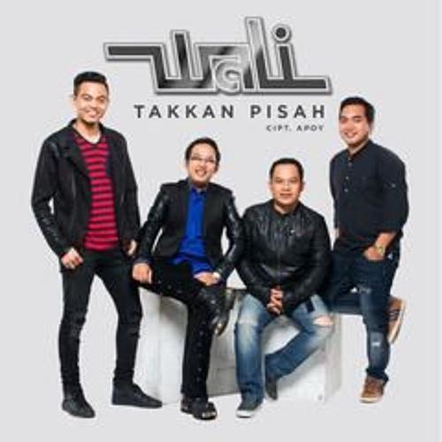 Wali - Takkan Pisah - Album Terbaru By DewaPoker88.poker