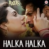 Halka Halka Song - Raees | Shreya Ghoshal, Sonu Nigam & Ram Sampath