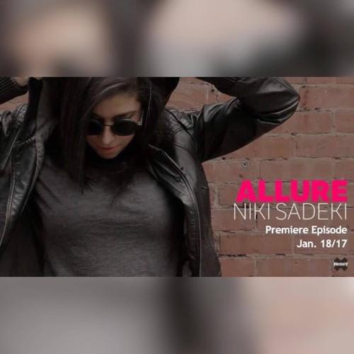 Niki Sadeki - Allure - Premiere Episode - Frisky Radio (18-01-2017)