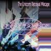 Secret Recipe - The Unicorn Betrayal Mixtape (19 Unreleased tracks)