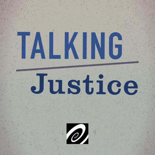 Talking Justice