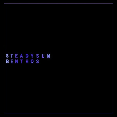 Steady Sun - Benthos