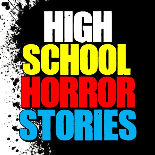 5 TRUE High School Horror Stories by Darkness Prevails Podcast