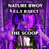 NaTure Bwoy X F.L.Y R3Ject - The ScooP (AnyThinG) - The Scoop Instrumental 2017 prod by LyRicS Major