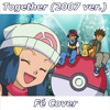Together (2007 ver.) - Pokémon DP (FULL ENGLISH COVER)