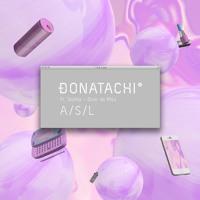 Donatachi - A/S/L (Ft. Tashka & Blair de Milo)