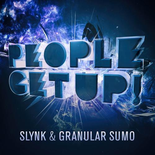 Slynk & Granular Sumo - People Get Up