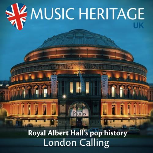LONDON CALLING - Royal Albert Hall's pop history
