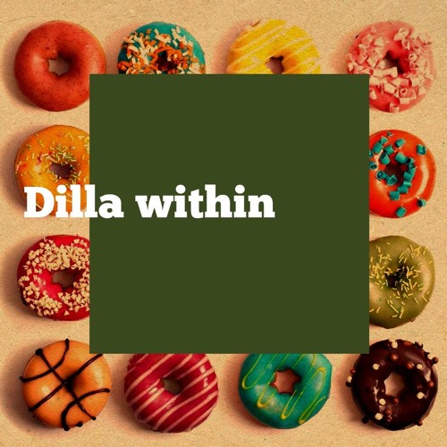 Dilla Within (instrumental)