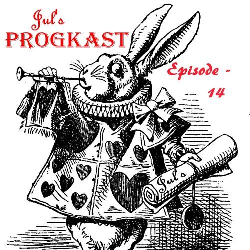 Jul's Progkast - 14