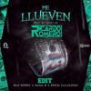 Bad Bunny - Me Llueven (Noizekid x RicardoRomero EDIT)