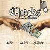 Neek, Bizzy & RellyOn - Checks [Prod by @blapaveli]