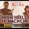 High Heels Te Nachche (MVPDJs Remix)