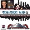 2017 - 02 - 07 - Skywatchers Radio W/ Robert Morningstar