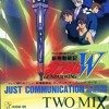 Just Communication Gundam Wing OP - by Two Mix-