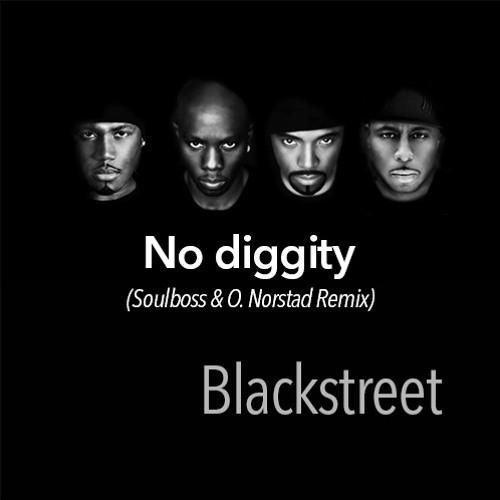 No Diggity (Soulboss & O. Norstad Remix) - Blackstreet