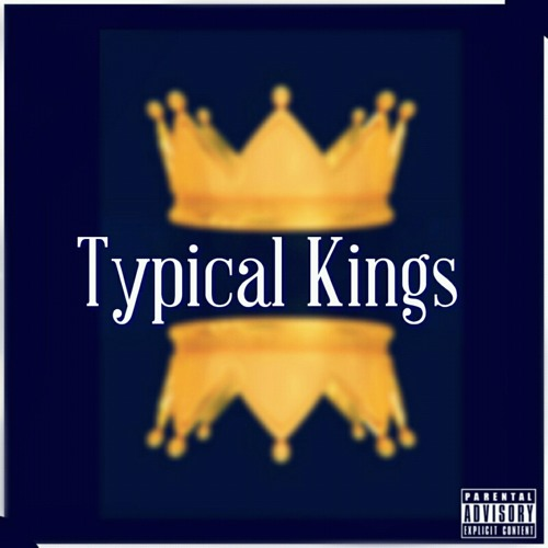 Typical Kings (The Mixtape)