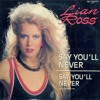 """Lian Ross (Say You'll Never """"1985"""") - [Vintage Audio Mastering]"""