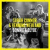 Sarah Connor & Henning Wehland - Bonnie & Clyde (eMyAeDs Edit)