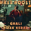 Ghali - Pizza Kebab (Bass Boosted Remix)