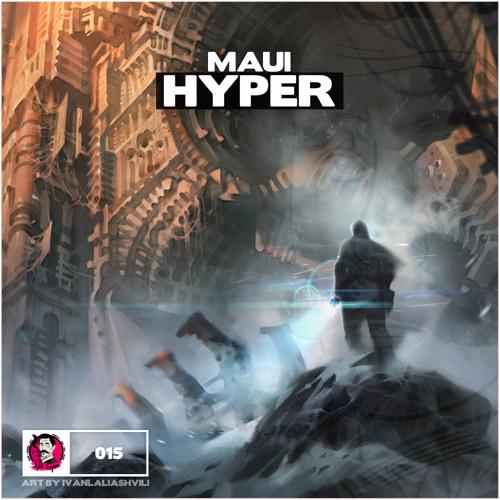 MAUI - Hyper (Orginal Mix)