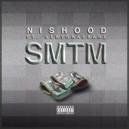 Nishood Ft Servgraebarz - SMTM(Soundit Music)