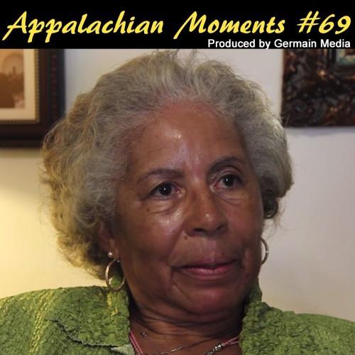 Appalachian Moments #69 - A Beautiful Human Being