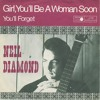 Neil Diamond Girl You Ll Be A Woman Soon