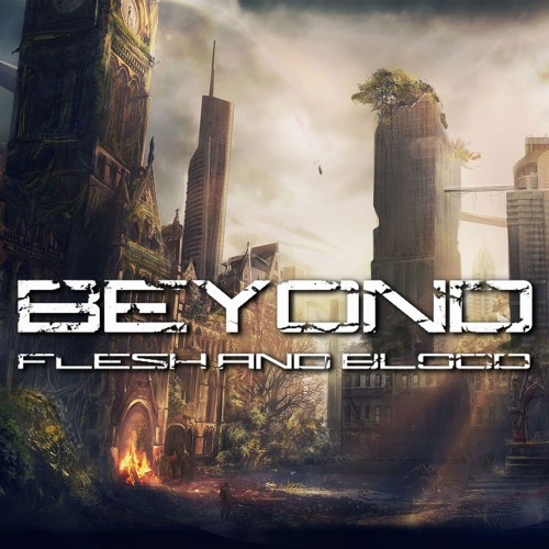 Beyond Flesh and Blood OST
